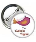Gelin'in Yeğeni Rozeti Kuş