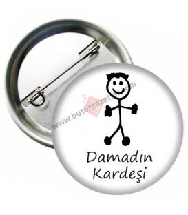 Damad'ın Kardeşi  Rozeti