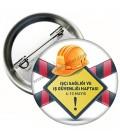 İşci Sağlığı ve İş Güvenliği Haftası Rozeti