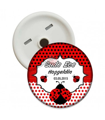 Uğur Böceği Görselli  Hoş geldin Magnet Açacak