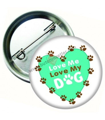 Love My Dog Hayvan Sevgisi Rozeti