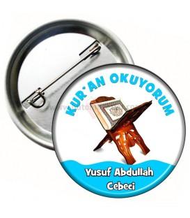 Kur'an Okuyorum İsimli Rozet