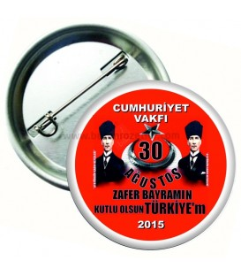 30 Ağustos Zafer Bayramı Kutlu Olsun Türkiyem Rozeti