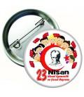 23 Nisan Ulusal Egemenlik ve Çocuk Bayramı Metal Rozet