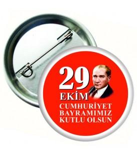 29 Ekim Cumhuriyet Bayramımız Kutlu Olsun Rozeti