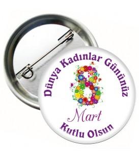 8 Mart Dünya Kadınlar Günü Yaka Rozeti