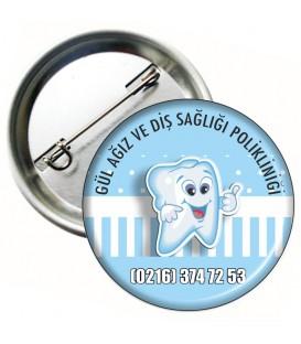 Diş Polikliniği Promosyon Rozet