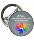 21 Mart  Down Sendromu Farkındalık Günü Rozetleri